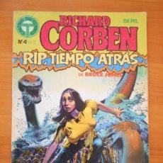 Cómics: RICHARD CORBEN Nº 4 DE 5 - RIP, TIEMPO ATRAS - BRUCE JONES - TOUTAIN (7H). Lote 182374081