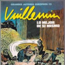Cómics: VUILLEMIN - LO MEJOR DE SÍ MISMO - GRANDES AUTORES EUROPEOS 13 - 1990 COEDIS. Lote 183077265