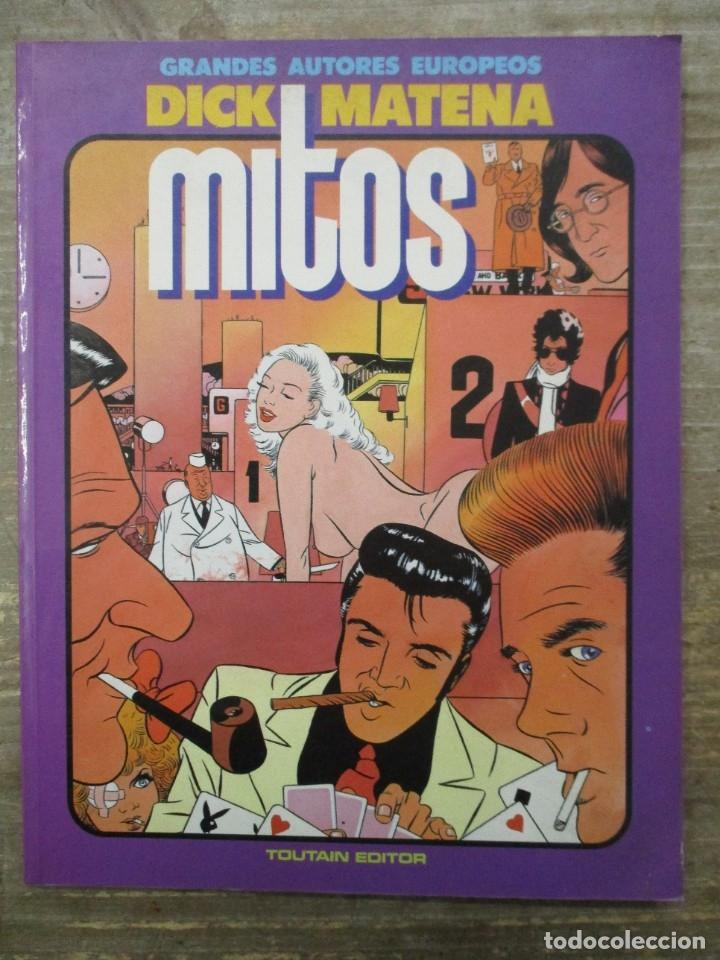 GRANDES AUTORES EUROPEOS -DICK MATENA - MITOS - - TOUTAIN EDITOR (Tebeos y Comics - Toutain - Álbumes)