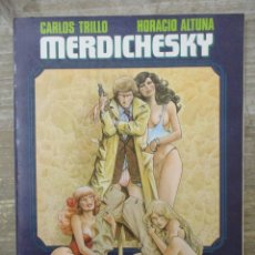 Cómics: MERDICHESKY - CARLOS TRILLO Y HORACIO ALTUNA - TOUTAIN EDITOR. Lote 183313293