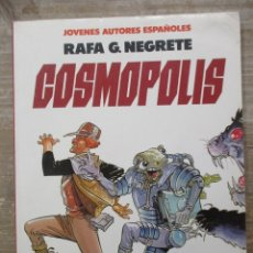 Cómics: COSMOPOLIS - RAFA NEGRETE - TOUTAIN EDITOR. Lote 183313550