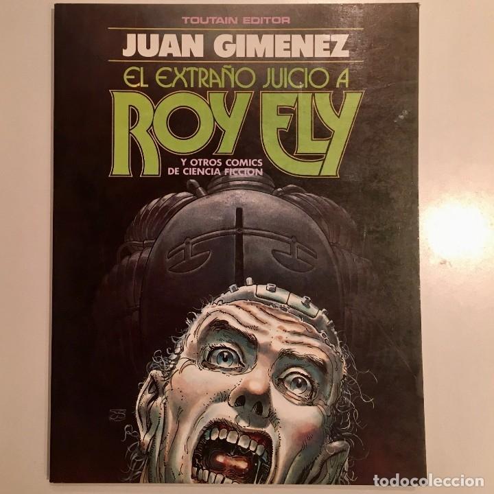 COMIC BOOK EL EXTRAÑO JUICIO A ROY ELY DE JUAN GIMENEZ, TOUTAIN EDITOR, 1984 (Tebeos y Comics - Toutain - Álbumes)