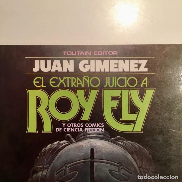 Cómics: Comic book EL EXTRAÑO JUICIO A ROY ELY de Juan Gimenez, Toutain editor, 1984 - Foto 2 - 199311018