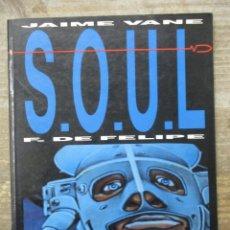 Cómics: S.O.U.L. / SOUL - JAIME VANE / FERNANDO DE FELIPE - TOUTAIN EDITOR. Lote 183363757