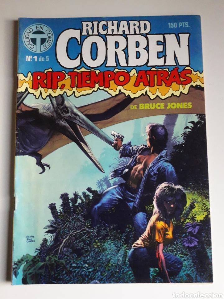 RIP TIEMPO ATRÁS. RICHARD CORBEN. NUM 1 (Tebeos y Comics - Toutain - Otros)