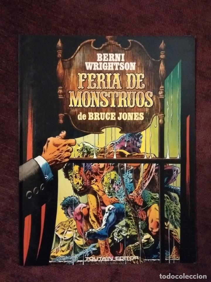 BERNI WRIGHTSON / BRUCE JONES - FERIA DE MONSTRUOS - TOUTAIN (Tebeos y Comics - Toutain - Obras Completas)