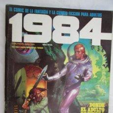 Cómics: 1984 EL COMIC DE LA FANTASIA Y LA CIENCIA FICCION PARA ADULTOS Nº 46 DONDE EL ADULTO RECUPERA . Lote 183516771