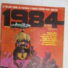 Cómics: 1984 EL COMIC DE LA FANTASIA Y LA CIENCIA FICCION PARA ADULTOS Nº 13 . Lote 183522801