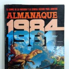 Cómics: REVISTA 1984. TOUTAIN EDITOR. ALMANAQUE 1981. Lote 183692606