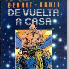 Comics : * DE VUELTA A CASA * TOUTAIN EDITOR 1989 * BERNET & ABULI *. Lote 184303918