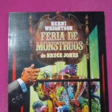Cómics: FERIA DE MONSTRUOS BERNI WRIGHTSON TOUTAIN. Lote 184380855