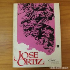 Cómics: CUANDO EL COMIC ES ARTE, JOSE ORTIZ. EDITORIAL TOUTAIN 1977. Lote 184521767