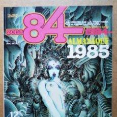 Cómics: REVISTA ZONA 84 ALMANAQUE 1985 (TOUTAIN). 'EL CÓMIC DE LA FANTASÍA Y LA CIENCIA FICCIÓN'.. Lote 185985640