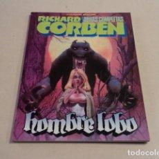 Cómics: RICHARD CORBEN - OBRAS COMPLETAS Nº 2 - HOMBRE LOBO - BUEN ESTADO. Lote 186430235