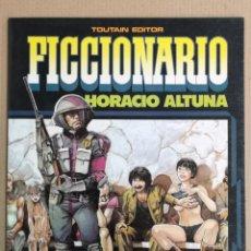 Comics: FICCIÓNARIO HORACIO ALTUNA TOUTAIN EDITOR. Lote 189115328