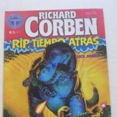 Comics : RICHARD CORBEN Nº 5 DE 5 - RIP, TIEMPO ATRAS - BRUCE JONES - TOUTAIN CX38. Lote 190051835