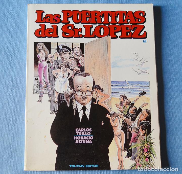 LAS PUERTITAS DEL SR LOPEZ - Nº 2 - CARLOS TRILLO Y HORACIO ALTUNA - EDITORIAL TOUTAIN (Tebeos y Comics - Toutain - Otros)