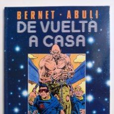Fumetti: DE VUELTA A CASA JORDI BERNER ENRIQUE SÁNCHEZ ABULÍ TOUTAIN EDITOR 1989. Lote 191053708
