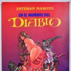 Fumetti: EN EL NOMBRE DEL DIABLO ESTEBAN MAROTO TOUTAIN EDITOR 1991. Lote 191057671