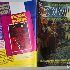 Cómics: COMIC: ILUSTRACION + COMIX INTERNACIONAL 22. Lote 191307350