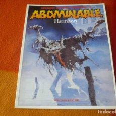 Cómics: ABOMINABLE ( HERMANN ) ¡BUEN ESTADO! TOUTAIN GRANDES AUTORES EUROPEOS 11. Lote 192242487