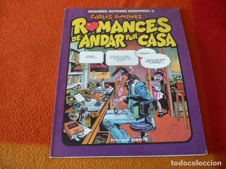 ROMANCES DE ANDAR POR CASA ( CARLOS GIMENEZ ) ¡BUEN ESTADO! TOUTAIN GRANDES AUTORES EUROPEOS 3 (Tebeos y Comics - Toutain - Otros)