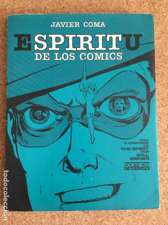 ESPIRITU DE LOS COMICS - JAVIER COMA - TOUTAIN - GCH1 (Tebeos y Comics - Toutain - Álbumes)