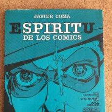 Cómics: ESPIRITU DE LOS COMICS - JAVIER COMA - TOUTAIN - GCH1. Lote 193794233