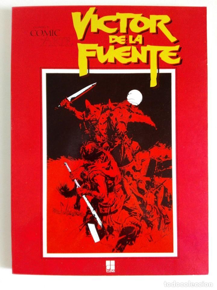 CUANDO EL CÓMIC ES ARTE: VÍCTOR DE LA FUENTE (ÁLBUM TOUTAIN 1982) (Tebeos y Comics - Toutain - Álbumes)