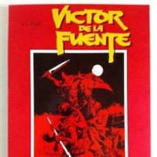 Cómics: CUANDO EL CÓMIC ES ARTE: VÍCTOR DE LA FUENTE (ÁLBUM TOUTAIN 1982). Lote 194140312