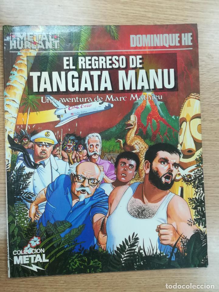 EL REGRESO DE TANGATA MANU (COLECCIÓN METAL #27) (Tebeos y Comics - Toutain - Álbumes)