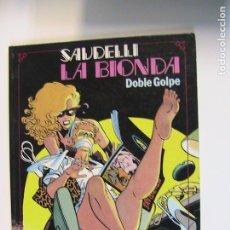 Cómics: SAUDELLI. LA BIONDA. TOUTAIN, 1986.. Lote 194767981