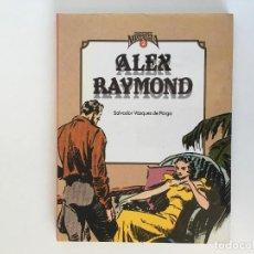 Cómics: CUANDO EL CÓMIC ES NOSTALGIA 2: ALEX RAYMOND. SALVADOR VÁZQUEZ DE PARGA.. Lote 195128502