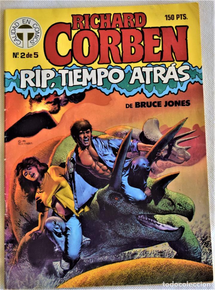 RICHARD CORBEN Nº 2 - RIP, TIEMPO ATRAS - POR BRUCE JONES - TOUTAIN EDITOR - TAPA BLANDA (Tebeos y Comics - Toutain - Otros)