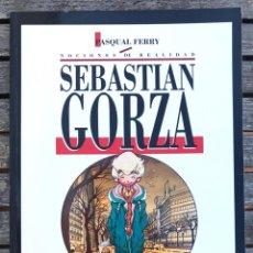 Cómics: SEBASTIAN GORZA. AUTOR, PASQUAL FERRY. TOUTAIN EDITOR, AÑO 1991. VER FOTOS.. Lote 196635743