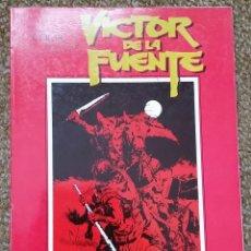 Comics : CUANDO EL COMIC ES ARTE. VICTOR DE LA FUENTE. Lote 196980225