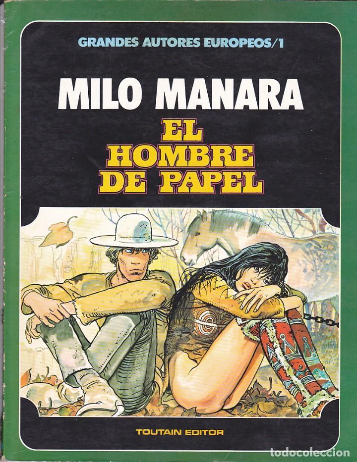 GRANDERS AUTORES EUROPEOS / 1 MILO MANARA EL HOMBRE DE PAPEL TOUTAIN EDITOR (Tebeos y Comics - Toutain - Álbumes)