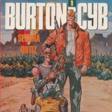 Comics: BURTON & CYB - VOLUMEN 1 - JOSÉ ORTIZ - ANTONIO SEGURA - TOUTAIN EDITOR - AÑO 1988.. Lote 203368882