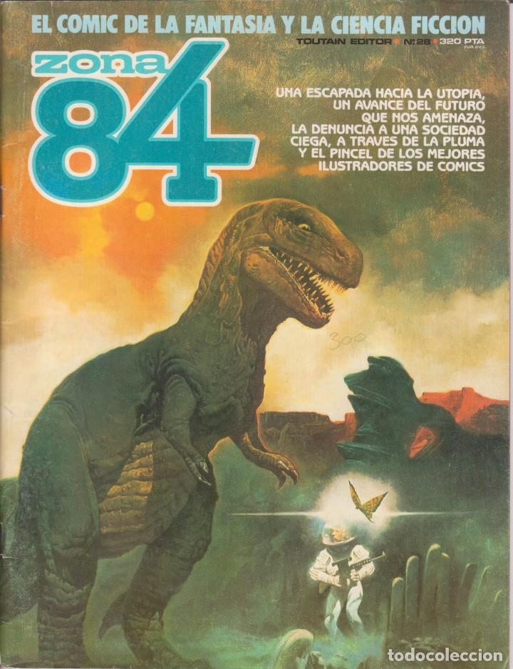 CÓMIC ` ZONA 84 ´ Nº 28 ED. TOUTAIN 1984 (Tebeos y Comics - Toutain - 1984)