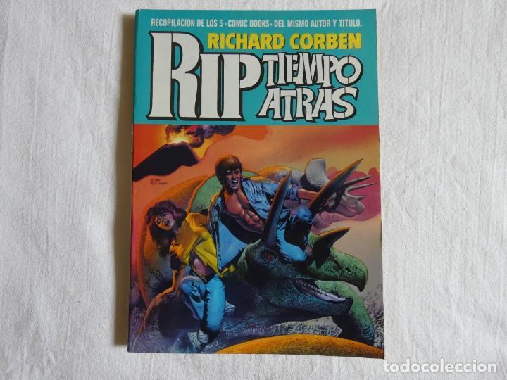RICHARD CORBEN - RIP TIEMPO ATRAS - ALBUM CON LOS 5 NÚMEROS DE LA COLECCION (Tebeos y Comics - Toutain - Álbumes)