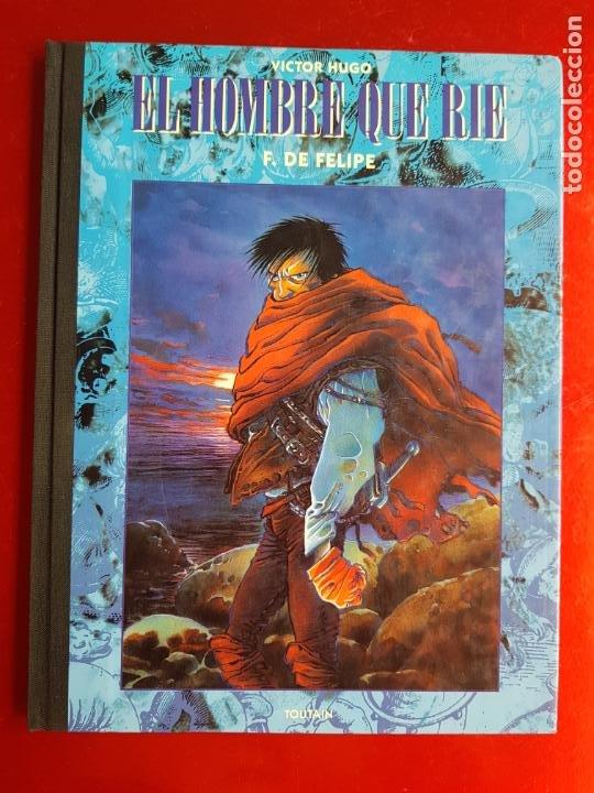COMIC-EL HOMBRE QUE RÍE-F.DE FELIPE-TOUTAIN-EXCELENTE-1992-COLECCIONISTAS-VER FOTOS (Tebeos y Comics - Toutain - Comix Internacional)