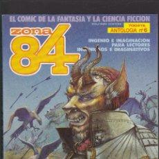 Cómics: ZONA 84 ZONA84 - ANTOLOGIA Nº 6 - TOMO RETAPADO CONTIENE LOS Nº 17 - 18 Y 19 - TOUTAIN -. Lote 205009131