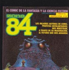 Cómics: ZONA 84 ZONA84 - ANTOLOGIA Nº 5 - TOMO RETAPADO CONTIENE LOS Nº 14 - 15 Y 16 - TOUTAIN -. Lote 205062405
