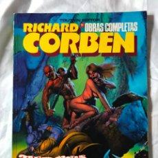 Cómics: OBRAS COMPLETAS DE RICHARD CORBEN Nº 11: UNDERGROUND TODAVIA. Lote 205325928