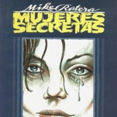 Cómics: MUJERES SECRETAS (MIKE RATERA) TOUTAIN - PRECINTADO - IMPECABLE - SUB01M. Lote 205348940