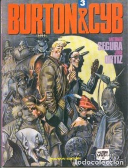 BURTON & CYB Nº 3 (SEGURA / ORTIZ) TOUTAIN - IMPECABLE PRECINTADO - OFM15 (Tebeos y Comics - Toutain - Álbumes)