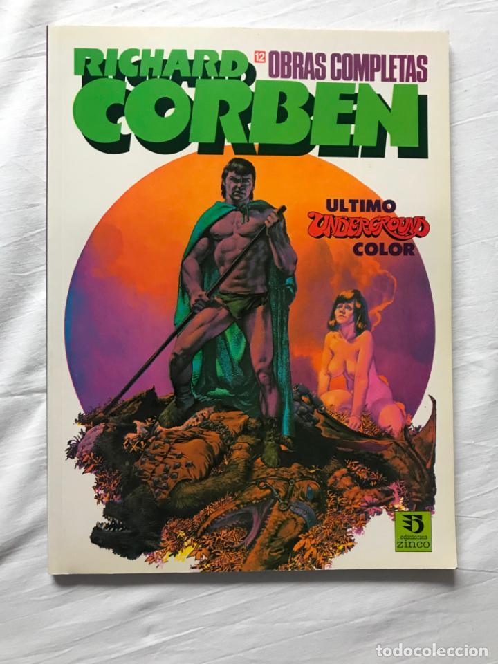 ALBUMES TOUTAIN. OBRAS COMPLETAS Nº 12, ULTIMO UNDERGROUND COLOR, RICHARD CORBEN, MUY BUEN ESTADO (Tebeos y Comics - Toutain - Obras Completas)