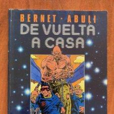 Cómics: DE VUELTA A CASA. Lote 206309765