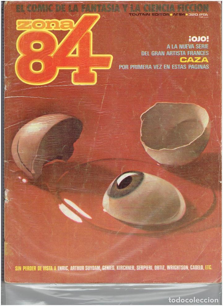 Cómics: * ZONA 84 * TOUTAIN EDITOR 1984 * LOTE DE 63 Nº + ALMANAQUES * IMPECABLES * - Foto 14 - 206537642