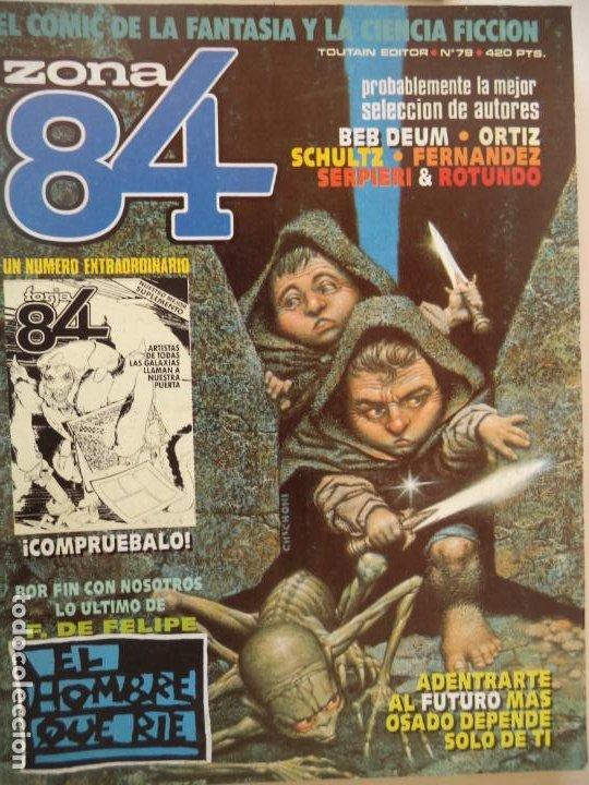 ZONA 84 Nº 79 BUEN ESTADO (Tebeos y Comics - Toutain - Zona 84)